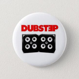 Dubstep 6 Cm Round Badge
