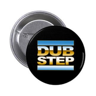 DUBSTEP chrome logo Pins