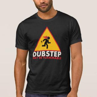 Dubstep May Be Flammable Shirt