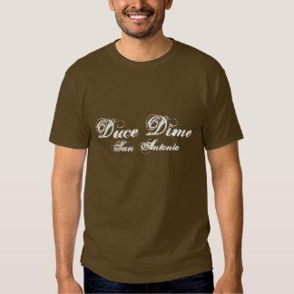 Duce Dime, San Antonio T Shirts