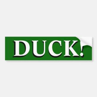 DUCK! BUMPER STICKER