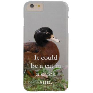 Duck CricketDiane Wildlife Nature Dad Humor Funny Barely There iPhone 6 Plus Case