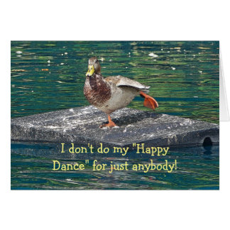 DUCK DOING HAPPY DANCE BIRTHDAY CARD