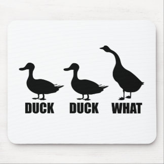Duck Duck What Goose Mouse Pad