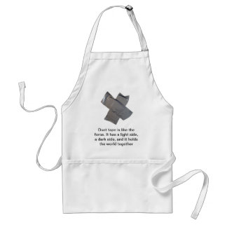 Duct tape is like the force... standard apron