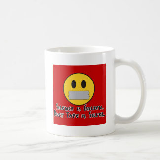 Duct Tape Is Silver Coffee Mug