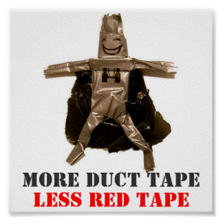 Duct Tape Man Poster