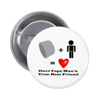 Duct Tape Man's Best Friend Handyman Humor 6 Cm Round Badge