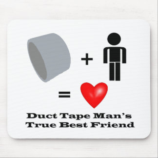 Duct Tape Man's Best Friend Handyman Humor Mouse Pad