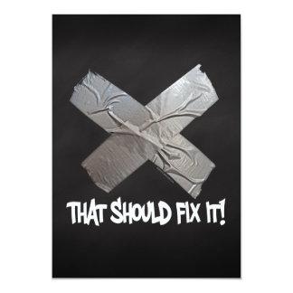 Duct Tape Should Fix It 13 Cm X 18 Cm Invitation Card