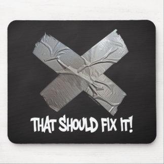 Duct Tape Should Fix It Mouse Pad