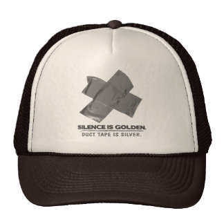 duct tape - silence is golden duct tape is silver mesh hat