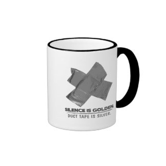 duct tape - silence is golden duct tape is silver coffee mugs