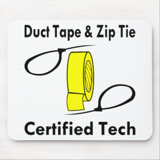 Duct Tape & Zip Tie Certified Tech Mouse Pad