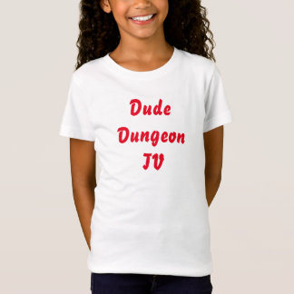 Dude DungeonTV Plain Girls T-Shirt
