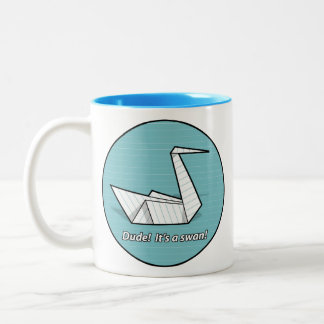 Dude! It's a swan! Mug