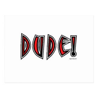 DUDE! POSTCARD