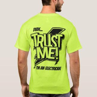 Dude Trust Me I'm An Electrician T-Shirt