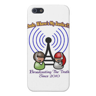 Dude, Where's My Justice??? iPhone 5/5S Case