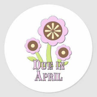 Due in April Expectant Mother Round Sticker