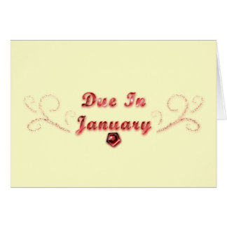 Due In January Greeting Card