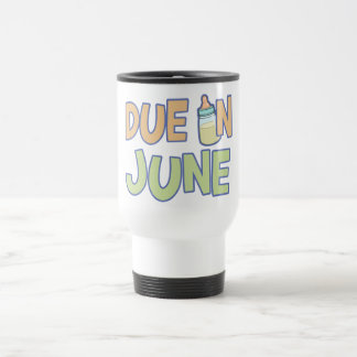 Due In June Stainless Steel Travel Mug