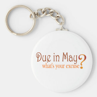 Due In May Basic Round Button Key Ring