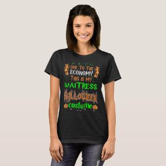 Due To Economy Waitress Costume Halloween Tshirt