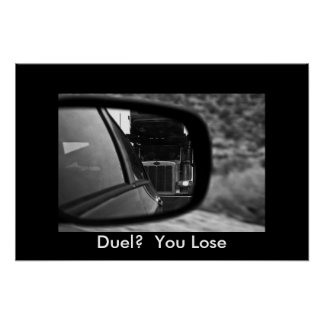 Duel?  You Lose Poster