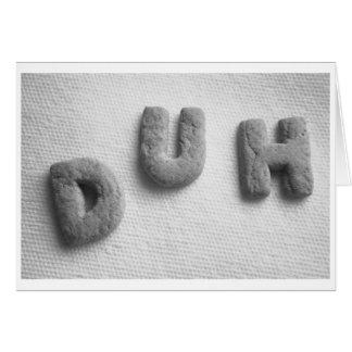 Duh Cookies Note Card