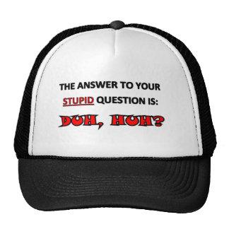 DUH HUH HATS