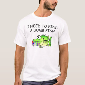 DUMB FISH T-Shirt