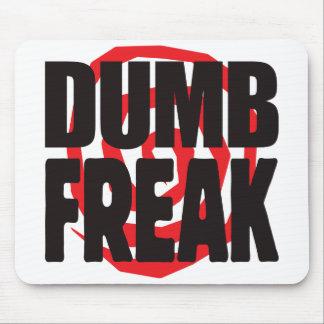 Dumb Freak Mousemat