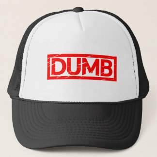 Dumb Stamp Trucker Hat