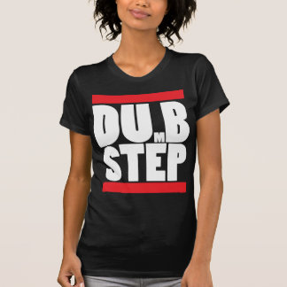 dumb step T-Shirt