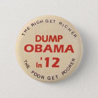 Dump Obama in 2012 6 Cm Round Badge