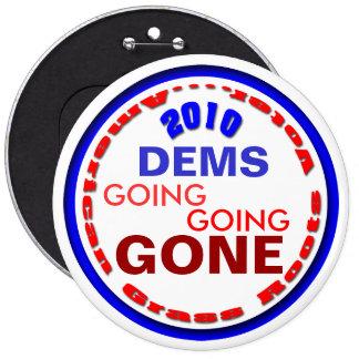 Dump the DEMS 6 Cm Round Badge