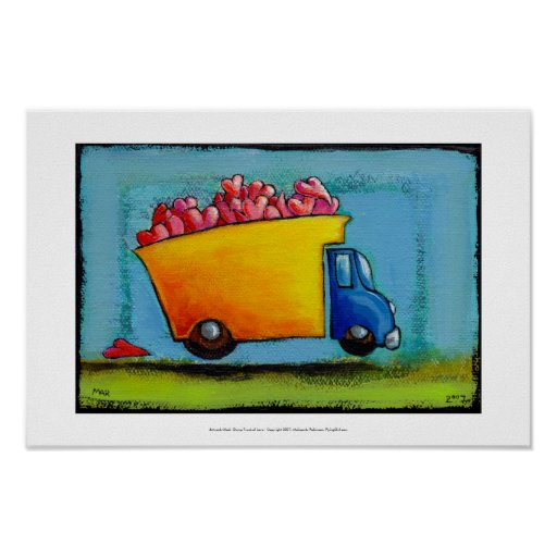 Dump Truck of Love unique fun happy whimsical art Print