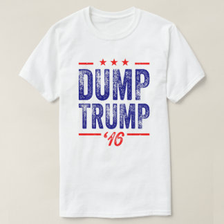 Dump Trump '16 T-shirt