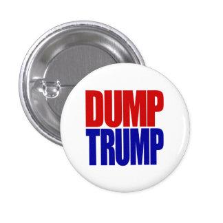 """""""DUMP TRUMP"""" 1.25-inch 3 Cm Round Badge"""