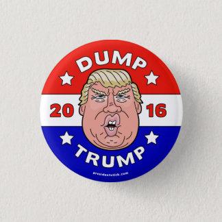 Dump Trump, Anti-Donald Trump 2016 button/pin 3 Cm Round Badge