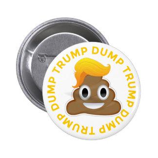 Dump Trump #DumpTrump Anti-Trump Donald Poo Donal 6 Cm Round Badge