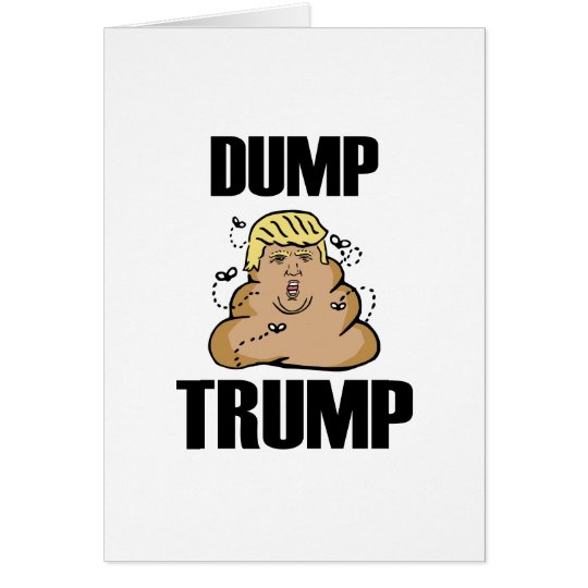 Dump Trump funny Card