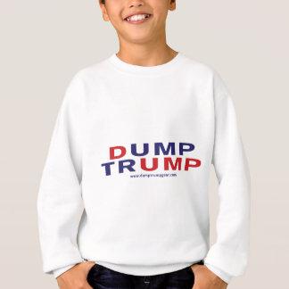Dump Trump type Sweatshirt