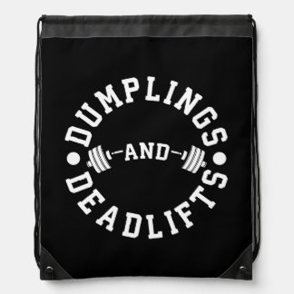 Dumplings and Deadlifts - Funny Workout Drawstring Bag