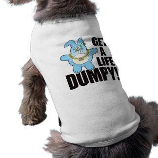 Dumpy Bad Bun Life Sleeveless Dog Shirt
