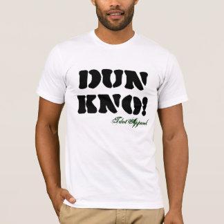 DUN KNO Light T-Shirt