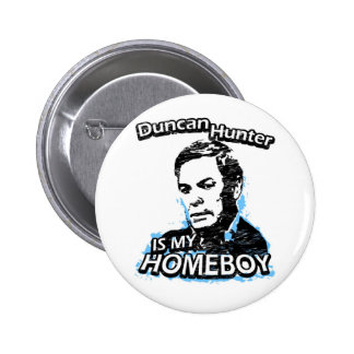 Duncan Hunter is my homeboy Pins