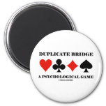 Duplicate Bridge A Psychological Game 6 Cm Round Magnet