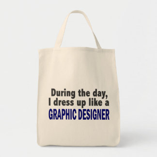 During The Day I Dress Up Like A Graphic Designer Canvas Bags